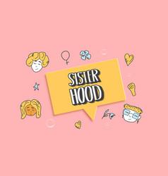 sisterhood text with decor vector image