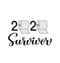 2020 survivor calligraphy hand lettering vector image