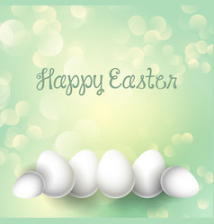 easter eggs on a bokeh lights background vector image