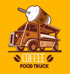 food truck coffee cafe breakfast delivery service vector image vector image