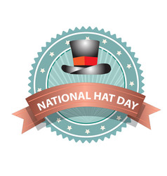national hat day sign and badge vector image