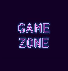 neon inscription of game zone vector image