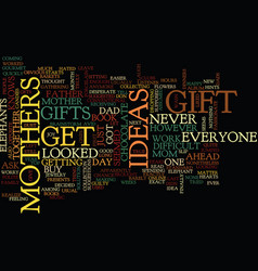 Gift ideas for mothers text background word cloud vector