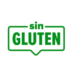 gluten free icon spanish sin gluten food product vector image