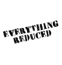 Everything reduced rubber stamp vector