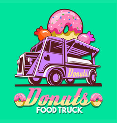 Food truck donuts sweets shop fast delivery vector