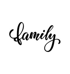 Lettering poster family inspirational and vector