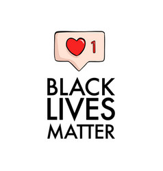 black livea matter sticker badge quote soial vector image