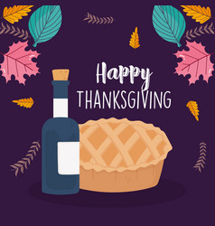 happy thanksgiving day tasty cake wine bottle vector image