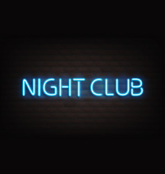 night club blue neon lettering on dark brick wall vector image