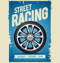 speed street racing poster with cool car wheel vector image