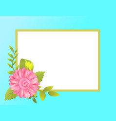 Empty frame decorated by pink daisy flower bud vector
