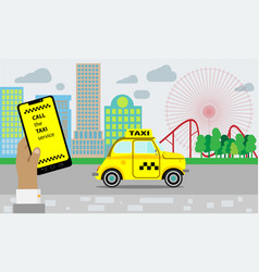taxi service yellow taxi cab hands with vector image