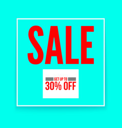 sale poster get up to thirty percent flat vector image