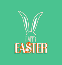 rabbit ears for happy easter greeting card vector image