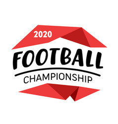 football championship 2020 banner badge with vector image