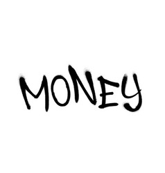 Sprayed money font graffiti with overspray in vector
