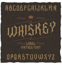 vintage label typeface named whiskey vector image