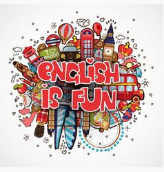 Phrase english is fun educational and travelling vector