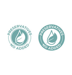 Preservatives no added leaf and drop icon natural vector