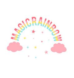 Magic rainbow slogan vector