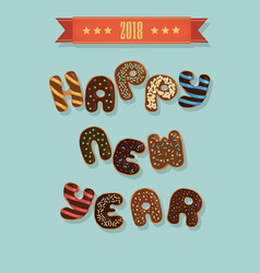 happy new year 2018 chocolate donuts vector image