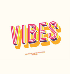 vibes font 3d bold color style vector image