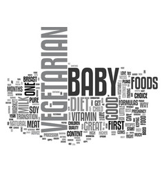Your vegetarian baby text word cloud concept vector