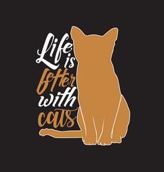 Cat quote and saying good for print design vector