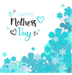 happy mothers day greeting card background holiday vector image
