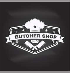 Butcher meat shop badge or label with steak chef vector