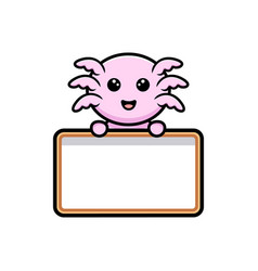 Cute oxolotl holding blank text whiteboard vector
