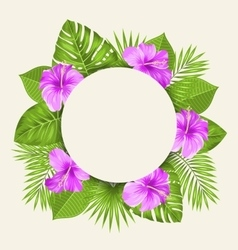 Flowers and Green Tropical Leaves vector image vector image
