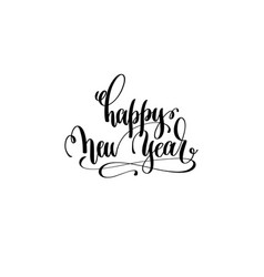 happy new year - hand lettering black ink phrase vector image vector image