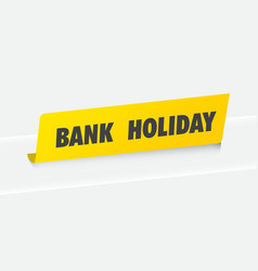 Bank holiday background vector
