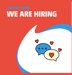 Join our team busienss company romantic chat we vector