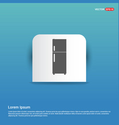 refrigerator icon - blue sticker button vector image