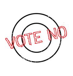 Vote no rubber stamp vector