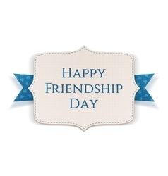 Happy Friendship Day realistic greeting Banner vector image