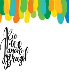 Inscription rio de janeiro brazil background vector