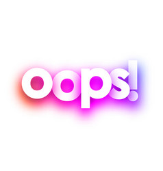 Pink oops sign on white background vector