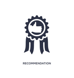 Recommendation icon on white background simple vector