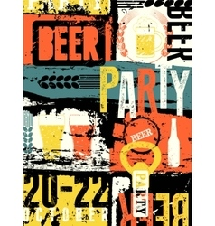 Beer Party typography vintage style grunge poster vector image vector image