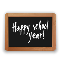 Happy school year on blackboard vector