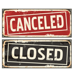 closed and canceled signs set vector image