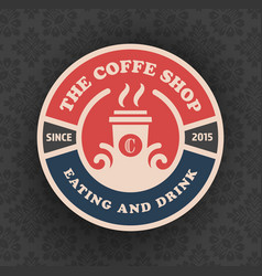 Coffee shop logo template design with cup vector