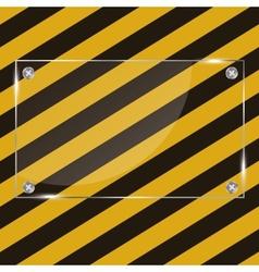 Glass frame on grunge striped cunstruction vector