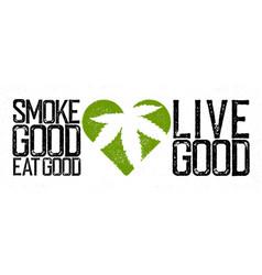 marijuana cannabis rastafarian themed quote vector image