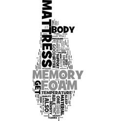 You should get a memory foam mattress text word vector