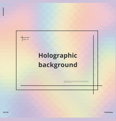 Bright holographic background vector